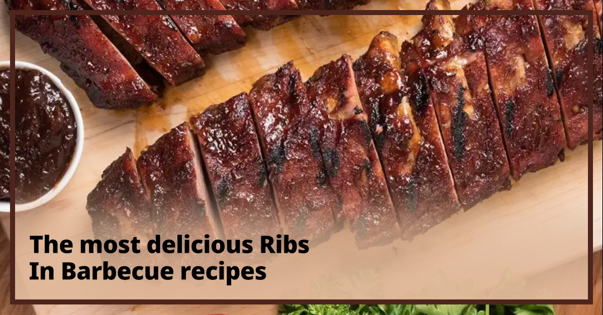 The most delicious Ribs In Barbecue recipes