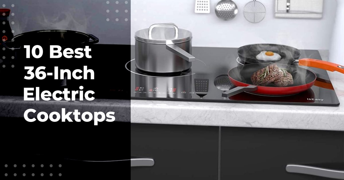 36-Inch Electric Cooktops