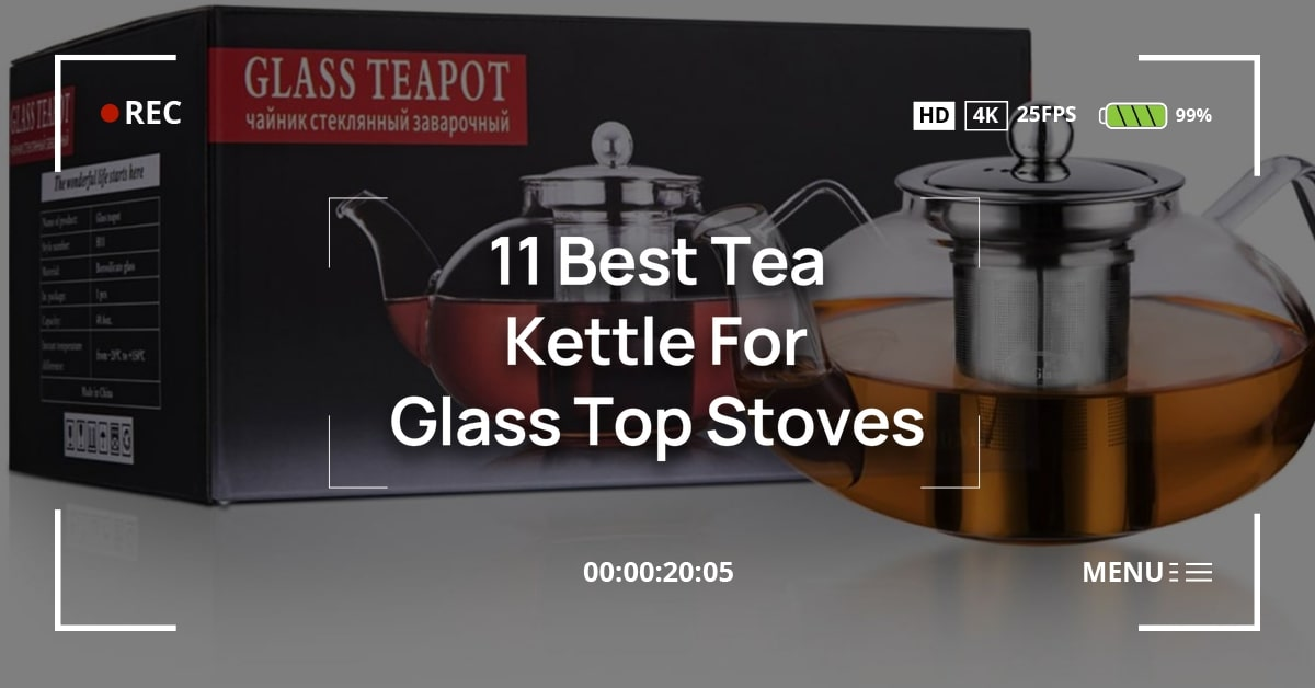 Tea Kettle For Glass Top Stoves