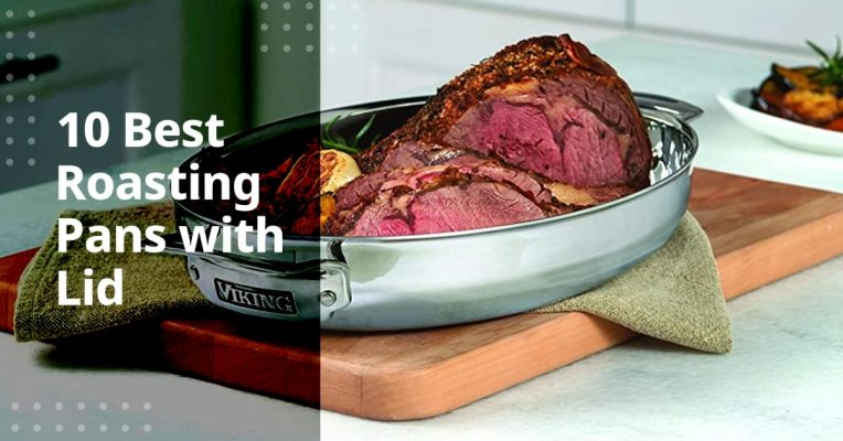 Best Roasting Pans with Lid